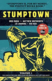 Stumptown Volume One: The Case of the Girl Who Took her Shampoo (But Lef