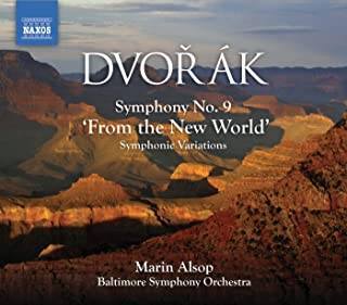 "Dvorak: Symphony No. 9, ""From The New World"" / Symphonic Variations (Alsop)"