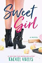 Sweet Girl (The Girls Book 2) Kindle Edition