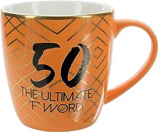 Pavilion Gift Company 50 The Ultimate F Word-Orange & Gold 17oz Birthday Coffee Cup Mug, Orange