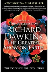 The Greatest Show on Earth: The Evidence for Evolution Kindle Edition