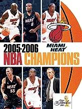 2005-2006 NBA Champions - Miami Heat