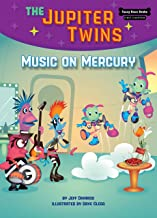 Music on Mercury (Book 7) (Funny Bone Books (TM) First Chapters -- The Jupiter Twins)