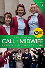Call the Midwife: Farewell to the East End (The Midwife Trilogy Book 3)