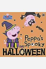 Peppa Pig: Peppa's Spooky Halloween Kindle Edition