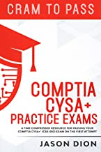 CompTIA CySA+ Practice Exams: A Time Compressed Resource to Passing the CompTIA CySA+ (CS0-002) Exam on the First Attempt