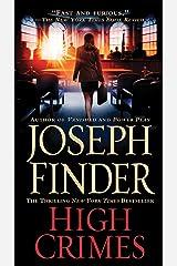 High Crimes: A Novel Kindle Edition