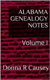 ALABAMA GENEALOGY NOTES : Volume 1