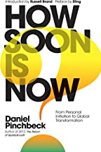 How Soon is Now? Sampler: From Personal Initiation to Global Transformation