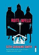 Noite Infeliz (Portuguese Edition)