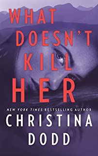 What Doesn't Kill Her (Cape Charade, 2)