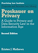 Proskauer on Privacy: A Guide to Privacy and Data Security Law in the Information Age