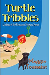 Turtle Tribbles (Lindsey & Ike Romantic Mystery Series Book 2) Kindle Edition