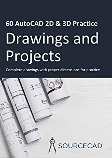 60 AutoCAD 2D & 3D Practice drawings