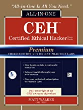 CEH Certified Ethical Hacker All-in-One Exam Guide, Premium Third Edition with Online Practice Labs Access Code