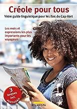 Créole pour tous: Votre guide linguistique pour les îles du Cap-Vert (French Edition)