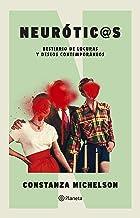 Neuróticos (Spanish Edition)