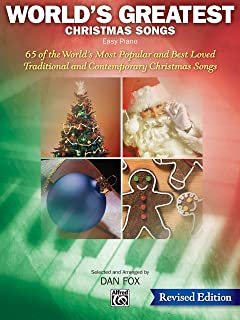 World's Greatest Christmas Songs: 65 of the World's Most Popular and Best Loved Traditional and Contemporary Christmas Son...