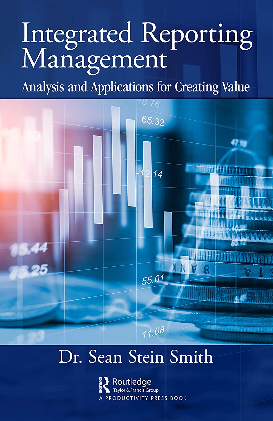 省コンソールマインドフルIntegrated Reporting Management: Analysis and Applications for Creating Value (English Edition)