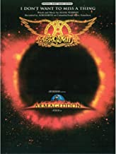 Aerosmith - I Don't Want to Miss a Thing (from Armageddon) - P/V/G Sheet Music