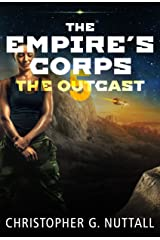 The Outcast (The Empire's Corps Book 5) Kindle Edition