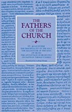 The Immortality of the Soul; The Magnitude of the Soul; On Music; The Advantage of Believing; On Faith in Things Unseen (Fathers of the Church Patristic Series)