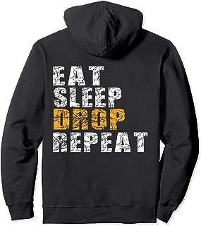 Eat Sleep Drop Repeat Pullover Hoodie