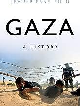 Gaza: A History (Comparative Politics and International Studies)