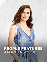 People Features: Amanda Knox