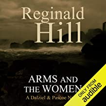 Arms and the Women: Dalziel and Pascoe, Book 18