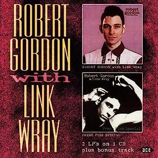 ROBERT GORDON&LINK WRAY/FRESH FISH SPECIAL