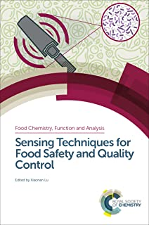 Sensing Techniques for Food Safety and Quality Control (ISSN Book 2)