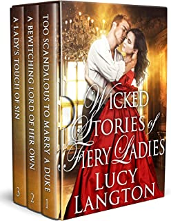 Wicked Stories of Fiery Ladies: A Historical Regency Romance Collection