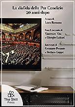 La disfida della Par Condicio 20 anni dopo (Italian Edition)