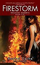 Firestorm (Weather Warden, Book 5): Book Five of the Weather Warden