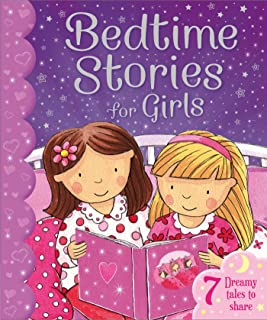 Bedtime Stories for Girls: 7 Dreamy Tales to Share