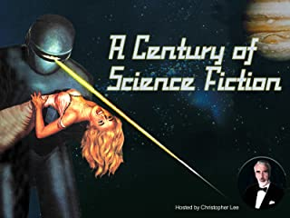 A Century of Science Fiction