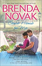 Come Home to Me (A Whiskey Creek Novel Book 6)