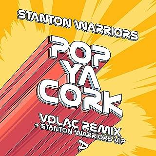 Pop Ya Cork (Stantons VIP Mix)
