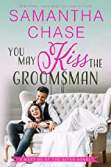 You May Kiss the Groomsman (Meet Me at the Altar Book 3) Kindle Edition