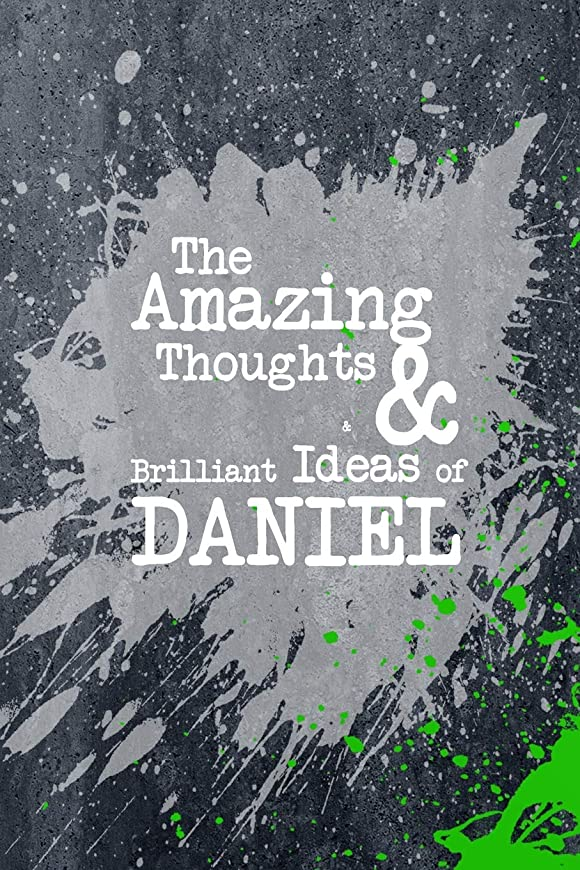 祝福致死教育者The Amazing Thoughts And Brilliant Ideas Of Daniel: A Boys Journal For Young Writers