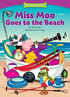 Miss Moo Goes to the Beach (Character Education: Responsibility) (Funny Bone Readers: Developing Character)