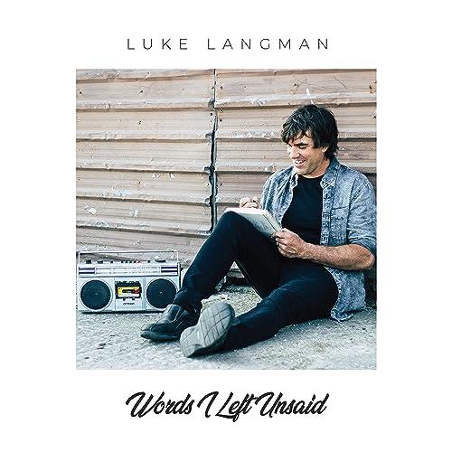 Luke Langman - Words I Left Unsaid (2019)