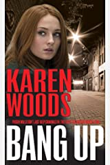 Bang Up: Manchester's answer to Martina Cole Kindle Edition