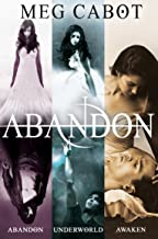 The Abandon Trilogy: Abandon, Underworld and Awaken