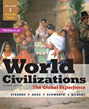 World Civilizations: The Global Experience, Volume 2