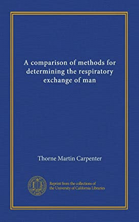 A comparison of methods for determining the respiratory exchange of man