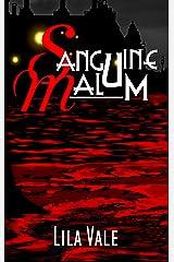 Sanguine Malum Kindle Edition