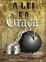A Lei e a Graça (Portuguese Edition)