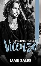 Vicenzo: Irmandade Horus (Flores e Tatuagens)